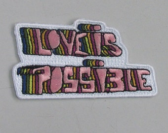 Love is possible iron on patch