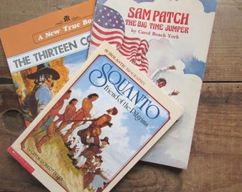 Children's Book Collection American History Squanto Sam Patch Thirteen Colonies