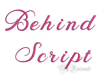 Behind Script Embroidery Font Designs 4 size Instant Download