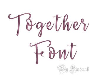 Together Embroidery Font Designs 6 size Instant Download