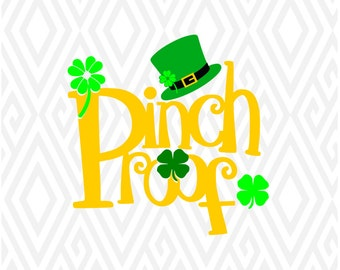 Pinch Proof St Patrick's Day Cuttable Design in SVG; DXF; PNG; Ai; Pdf; Eps