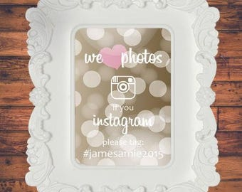 We Love Photos Bubbles Instagram Hashtag Social Media Sign Weddings Birthdays Engagements Corporate Events Baby Showers Parties