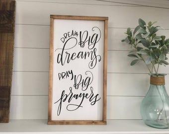 Dream Big Dreams 12X24 | Pray Big | Inspirational | Dream |Pray | Inspire |Farmhouse Sign | Home Decor| Rustic Decor, Handpainted