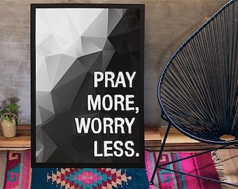 "8""x10"" Pray More Worry Less"