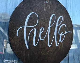 Hello - Door hanger - Welcome sign