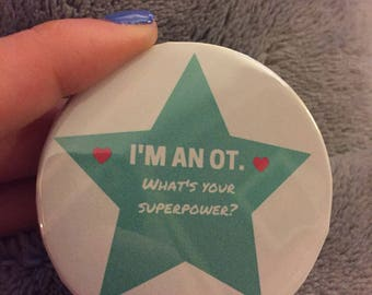 I'm an OT, What's your superpower pin