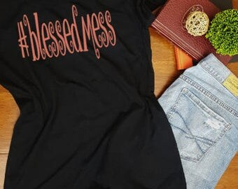 Womens #blessedmess t-shirt fitted humor tee