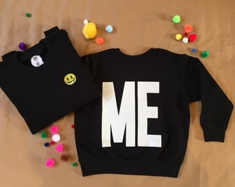 ME sweatshirt in sizes 3-4yrs, 7-8yrs and 8/10 small adult