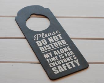 Do Not Disturb . . Safety Door Hanger