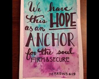 """Hebrews 6:19 5ish""""x7ish"""" A7"""