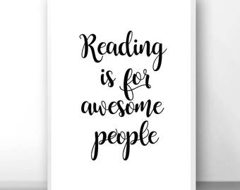 Reading is for awesome people, reading sign, library sign, reading poster, reading is cool, positive affirmation, encouraging print, class