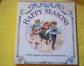 Happy Seasons, a 1985 Calendar of Antique Revolving Pictures, Philomel Books