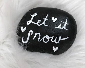 Black and White Let It Snow Painted Rock