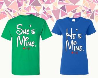 She's Mine He's Mine T Shirt She's Mine He's Mine  Shirts She's Mine He's Mine Couple T-shirts Couple Shirts Couple Tees Gift For Couple
