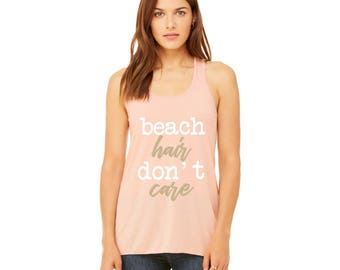 BEACH hair don't Care Women's Flowy Racerback Tank
