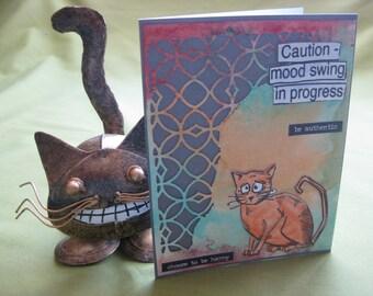 "Handmade Crazy Cat Card - ""Caution Mood Swing in Progress"""