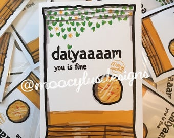 DAIYAAAAM! You is fine! A5 Greeting Card
