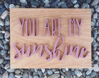 You are my sunshine sign, 16 x 12 wood sign, wood nursery sign, custom wood wall decor, nursery decor, wood decor, baby room decor, wall art