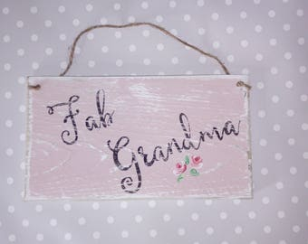 Fab Grandma hand-painted reclaimed wooden sign/plaque,hand-painted roses