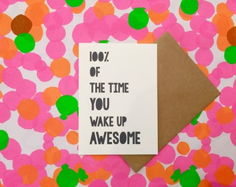 LITTLE PAPER LANE Greeting Card- 100% Awesome