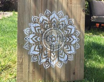 Radiate Good Vibes Mandala Sign