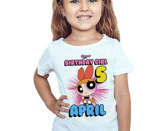The Powerpuff Girls Birthday T-Shirt Customized Name Age Birthday Girl Personalized Shirt