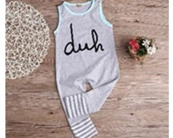 Grey sleeveless romper with Duh written on it, snaps on one shoulder. Meant to be baggy.