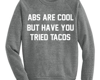 Abs Are Cool Sweatshirt