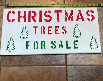 Christmas Sign - Trees for Sale  (22x12)