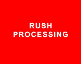 Rush Processing Option - Mail Your Order Sooner Than 5 Business Days