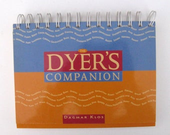 Spin Off Magazine presents The Dyer's Companion Book by Dagmar Klos