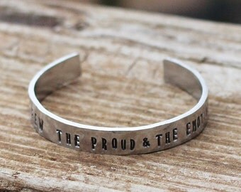 The Few,The  Proud, And The Emotional Bracelet, Hand Stamped Cuff, Teen Gift Idea