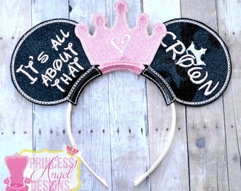 It's All About That Crown Mouse Ears ~ Embroidered Princess Ears ~ Miss Mouse Princess Crown Ears