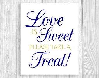 SALE Printable Love is Sweet Take A Treat 5x7, 8x10 Wedding or Bridal Shower Candy Buffet Sign - Navy Blue and Gold - Instant Download