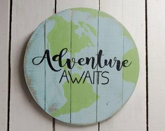 Adventure Awaits World Sign |  Adventure Awaits Globe Sign | Round Reclaimed Wood Sign | Wood World Sign