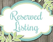 Reserved Listing for Brenda