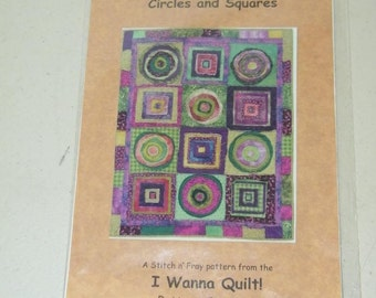 Circles and Squares Stitch n Fray Quilt Pattern I Wanna 13118