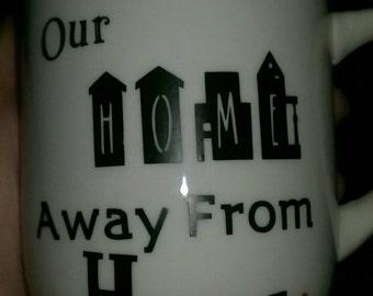 Home Away From Home mug