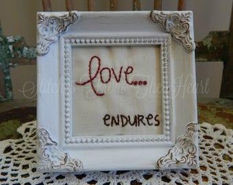 Love Endures Stitchery - Christian Decor - Religious - Love -  White French Country Frame - Christian