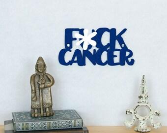 Fuck Cancer Sign, Cancer Survivors Sign, Funny Office Sign, Motivational Plaque, Funky Wood Sign, Wood Sign Decor, Wood Word Sign