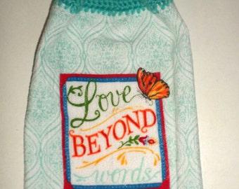 Crochet Hanging Towel, Love Beyond Words, Crochet Top Towel, Hanging Dish Towel, Hand Towel, Monarch Butterfly, Inspirational Towel