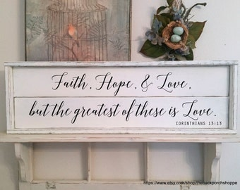 FAITH HOPE LOVE Sign | Rustic Wood Sign | Farmhouse Sign | Family Sign | Scripture Sign | Shiplap Style Sign | 33 x 11