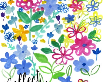 Inspirational Watercolor, COLLECT MOMENTS, Floral Print