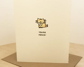 You're Fierce Sabertooth Greeting Card Cute Adorable Friendship Support Girl Power Paper Made in Toronto Canada Encouragement Animal Lover