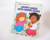 Vintage Childrens Book - Happy Times with Happy Seeds - A Happy Day Book