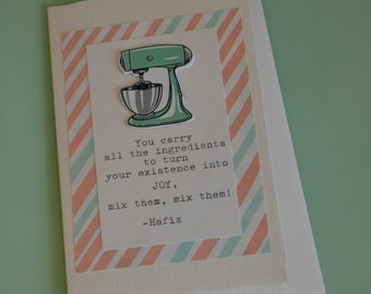 Ingredients for Joy  Greeting Card with Hafiz Quote