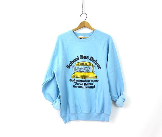 Vintage School Bus Driver Sweatshirt Blue 1980s Novelty Gift Raglan pullover Cotton Mix Funny sweater Slouchy Size Large XL