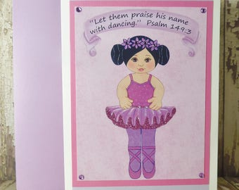 Ballerina Girl Glitter Greeting Card ~ Let Them Praise His Name with Dancing - Psalm 149:3 Scripture ~ Chalk Pastels Art