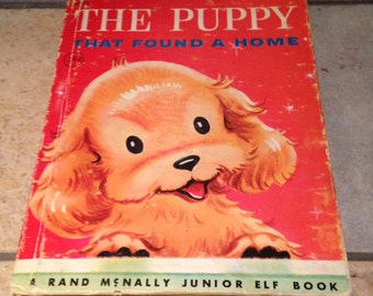 1957 The Puppy That Found a Home Children's Junior Elf Book by Rand McNally