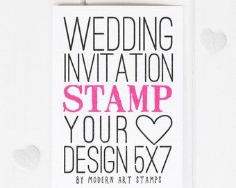 Wedding Invitation Stamp   Wedding Stamp   Custom Wedding Stamp   Custom Stamp   Personalized Stamp   5 x 7 Stamp   YOUR DESIGN